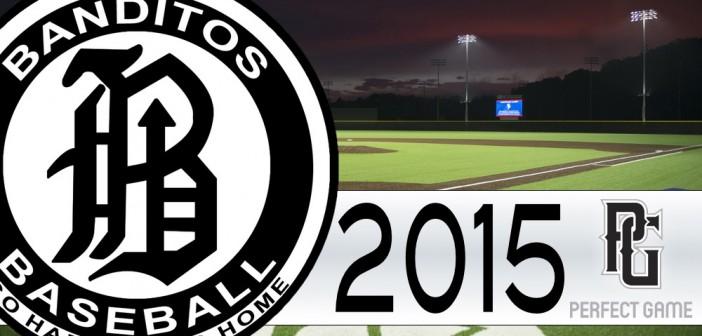 FOLLOW: Banditos at the 2015 Perfect Game World Series