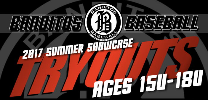 2017 Tryout Schedule:  Summer Showcase 15u-18u