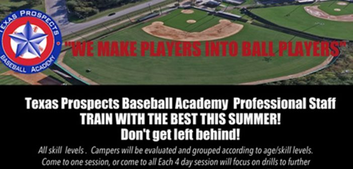2018 Texas Prospects Baseball Academy Summer Camps
